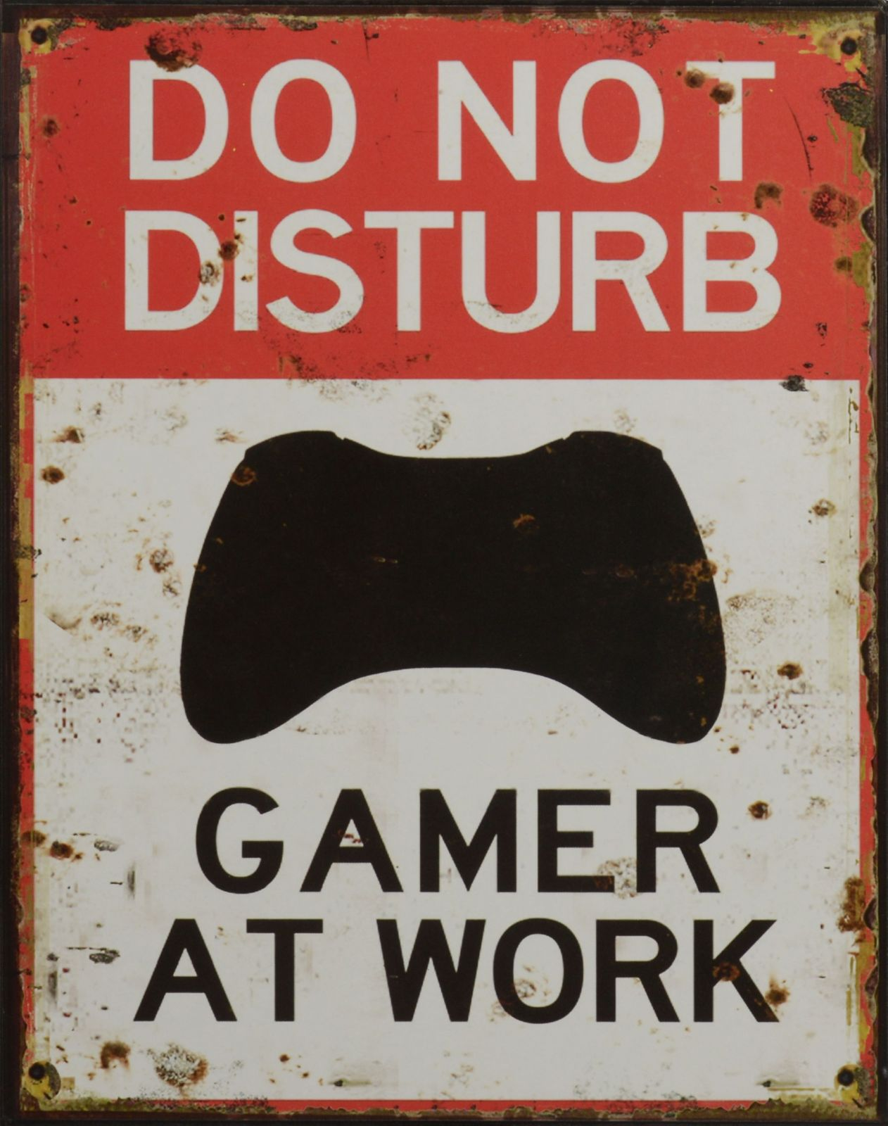 A TIN PLATE DO NOT DISTURB GAMER AT WORK BrokInCZ