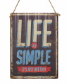 Retro tin sign - LIFE IS SIMPLE